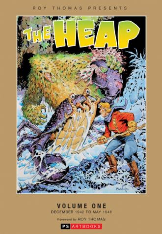 Roy Thomas Presents - The Heap (Vol 1)